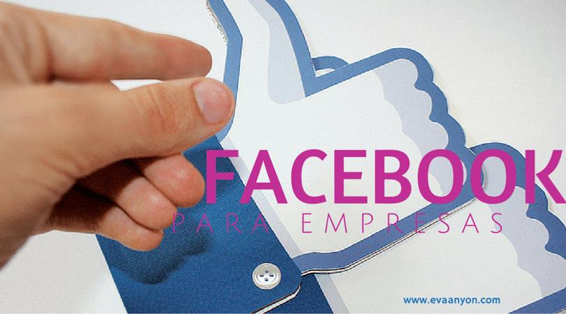 te estás equivocando con facebook para empresas eva añón